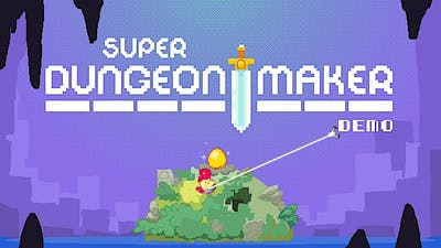 Super Dungeon Maker is exactly what the title says... super! - Demo