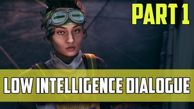 Low Intelligence/Dumb Dialogue Choices - The Outer Worlds (Part 1)