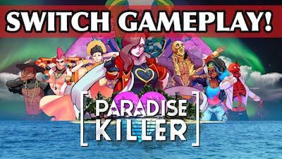Paradise Killer Nintendo Switch Gameplay!