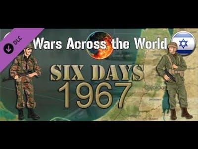 Wars Across The World - Six Days 1967 - Israeli Part 2