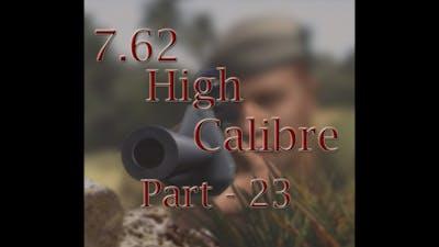 Let's Play 7.62 High Calibre - Part 23