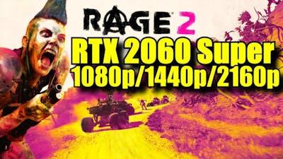 Rage 2 RTX 2060 Super OC | 1080p - 1440p & 2160p | FRAME-RATE TEST