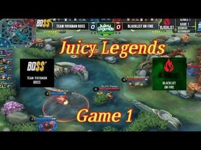 Team Payaman Boss Vs Blacklist On fire Game 1 Juicy Legends