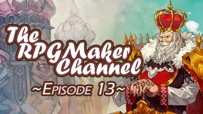 The RPG Maker Channel Episode 13: Answers