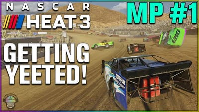 GETTING YEETED! (DIRT RACING!) | Multiplayer | NASCAR Heat 3