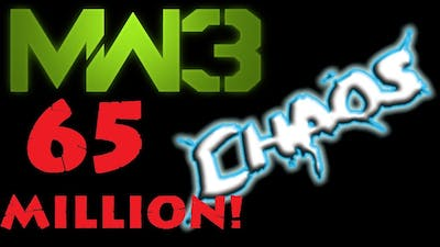 MW3 CHAOS 65 Million+ Strategy Guide: How to Get 100 Million+!