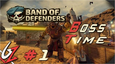 BAND OF DEFENDERS - BOSS TIME 1