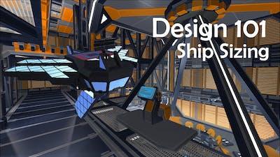 Design 101 Interstellar Rift | Ship Sizing