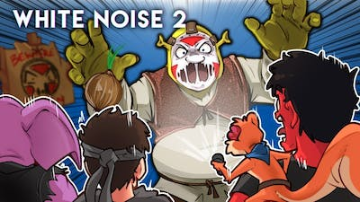 GET OUT OF MY SWAMP!!! - White Noise 2 (With Toonz, Ohm, Gorilla & Squirrel)