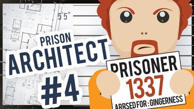 Fro Plays - Prison Architect #4 - On to Guantanafro MkII