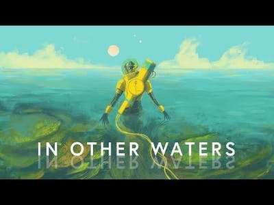 I need a sample!-In Other Waters [Narrative]