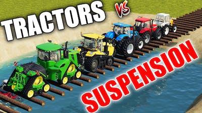 TRACTORS vs SUSPENSION vs LOG BRIDGE !!! WHICH YOUR FAVOURITE TRACTOR ? Farming Simulator 19