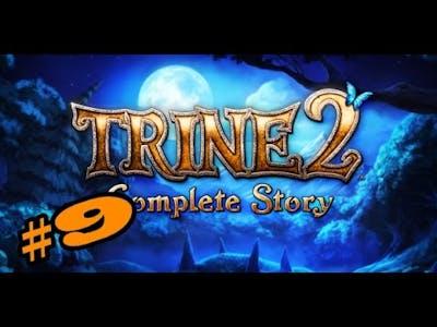 LIES! IT WAS ALL LIES. Trine 2 #9