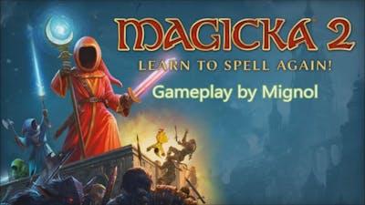 Magicka 2 lvl 7 to the vault