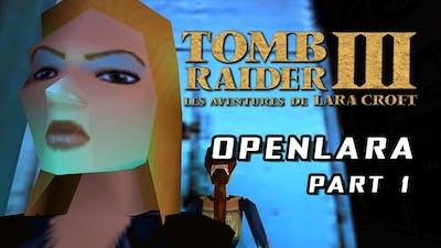 🎮 Tomb Raider III / OpenLara (XProger) - Exploration and Bugs (Part 1)