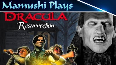 Dracula: The Resurrection Gameplay - Quick Play