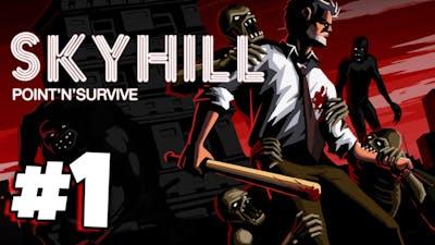 Skyhill #1 - Enjoy Your Stay!