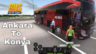 Bus Simulator Ultimate   Ankara To Konya   Gameplay Android/IOS