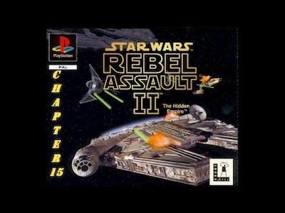 Star Wars: Rebel Assault II: The Hidden Empire (PS1/CH. 15)