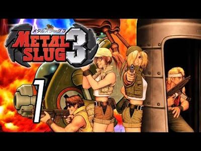Let's Play Metal Slug 3 [1] Zombies!