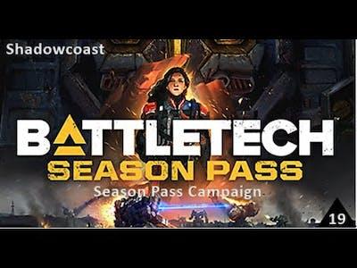 Speed Mission! Battletech Iron Man Season Pass Campaign [Episode 19]