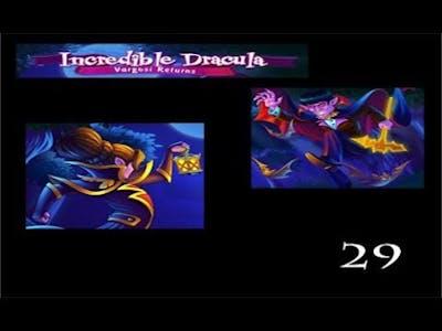 Incredible Dracula 5 - Vargosi Returns - Level 29