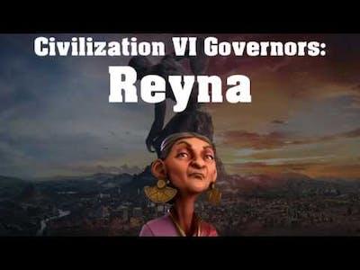 Civilization VI Rise and Fall Governor Spotlight - Reyna