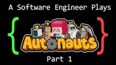 A Software Engineer Plays Autonauts (Part 1)