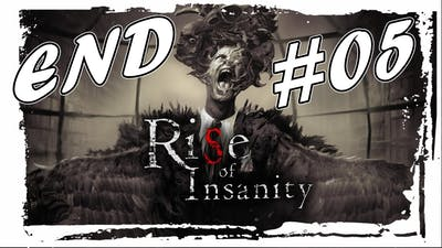 We actually Going To Hell | Rise of Insanity Gameplay Part#05 (END)