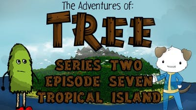 The Adventures of Tree Series2 Ep7 Tropical Island