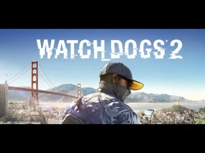 THE NEW GAME#WATCH# DOGS# 2