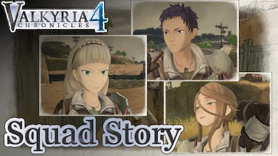Squad Story: Worlds Apart 【Valkyria Chronicles 4 | Game Movie】