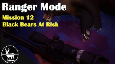 Mission 12: Black Bears At Risk | A Ranger's Life | Hunting Simulator 2
