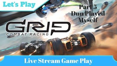 I dun gone played myself - GRIP: Combat Racing