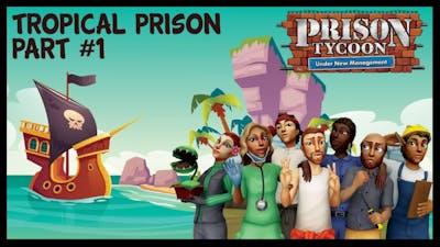 Tropical Prison - Prison Tycoon Under New Management - Prestige Level - 1 Gameplay
