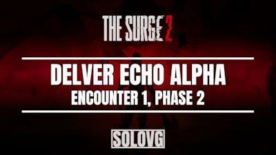 THE SURGE 2 - Delver Echo Alpha Boss Fight (Encounter #1, Phase 2)