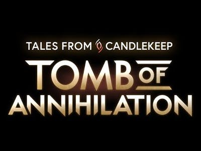 Tales from Candlekeep -Tomb of Annihilation GamePlay First Look