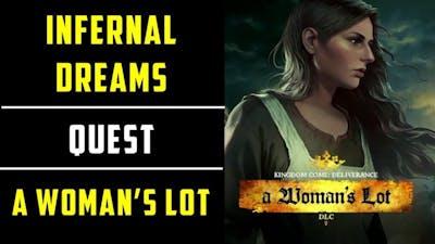 Infernal Dreams Quest | A Woman's Lot DLC | Kingdom Come Deliverance