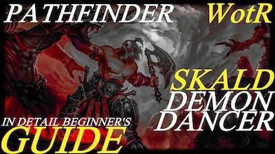 Pathfinder: WotR - Demon Dancer Skald Starting Build - Beginner's Guide [2021] [1080p HD]