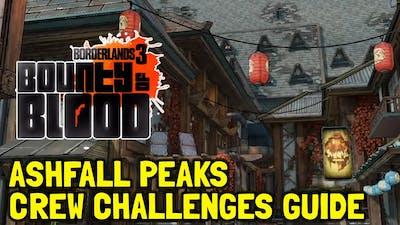 Borderlands 3 Bounty Of Blood DLC All Crew Challenge Locations In Ashfall Peaks