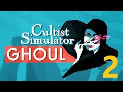 Cultist Simulator (Ghoul DLC) - Establishing my cult