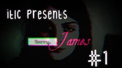 WTF...? | Sorry, James #1