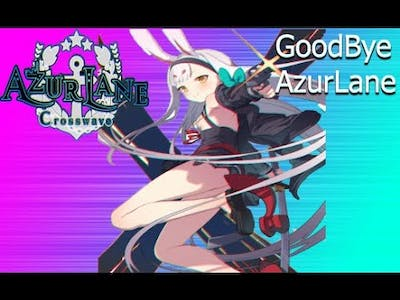 Azur Lane Cross Wave #GoodBye Game Gameplay (No Commentary)