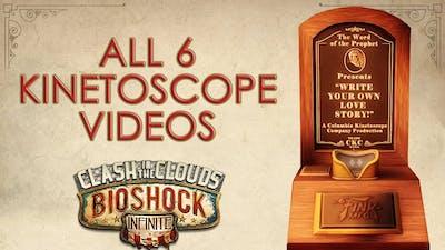 BioShock Infinite Clash in the Clouds: All 6 Kinetoscope videos