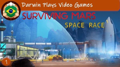 Let's Play - Surviving Mars Space Race #1 TO MARS!
