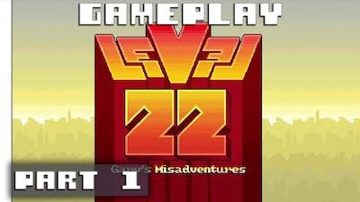 Level 22: Gary's Misadventure - Steam Gameplay Part 1