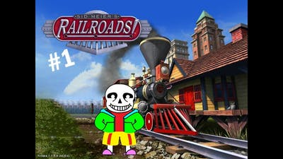 My childhood game | Sid Meier's Railroads #1