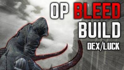 Dark Souls 3 Builds - Dex/Luck/Hollow Bleed Build (PvE/PvP) - Bleed Burst Is OP