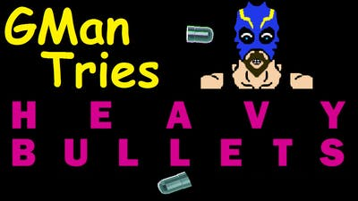 GMan Tries: Heavy Bullets! (Let's Play PC Gameplay, Indie Games, Funny Moments)