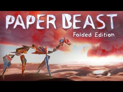 Paper Beast - Folded Edition Gameplay and First Impressions - No Commentary